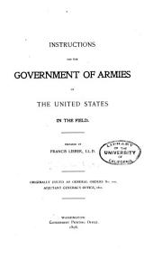 Instructions for the Government of Armies of the United States in the Field