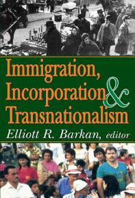 Immigration  Incorporation and Transnationalism PDF