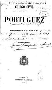 Codigo civil portuguez: approvado por carta de lei de 1 de julho de 1867
