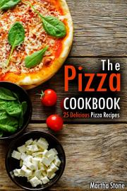 The Pizza Cookbook