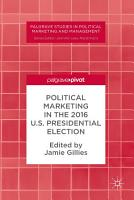 Political Marketing in the 2016 U S  Presidential Election PDF