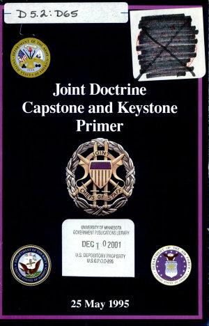 Joint Doctrine Capstone and Keystone Primer