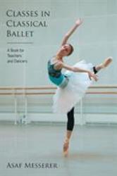 Classes In Classical Ballet Book PDF
