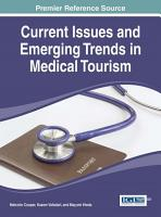 Current Issues and Emerging Trends in Medical Tourism PDF