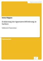 Evaluierung der Agrarumweltförderung in Sachsen: Teilbereich Naturschutz