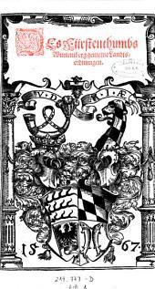 Des Fürstenthumbs Würtemberg gemeine Landtsordnungen