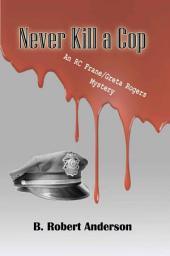 Never Kill a Cop