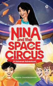 Nina and the Space Circus: A Universal Adventure!