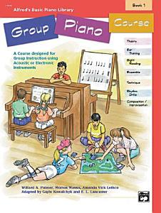 Alfred s Basic Group Piano Course  Book 1 Book