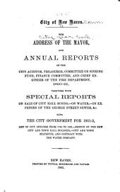 City Year Book for the City of New Haven ...: Containing Lists of the Officers of the City Government; Address of His Honor the Mayor; Annual Reports of City Departments and Other Public Documents ...