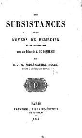 Des subsistances et des moyens de remédier à leur insuffisance; avec une préface de M. de Cormenin