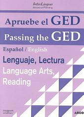 Passing the GED: Reading / Apruebe El GED: English / Spanish on Facing Pages