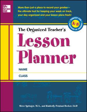 The Organized Teacher s Lesson Planner PDF