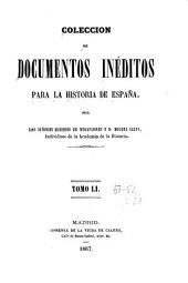 Colección de documentos inéditos para la historia de España: Volúmenes 51-52
