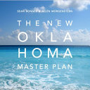 The New Oklahoma Master Plan
