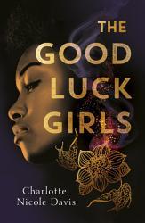 The Good Luck Girls PDF