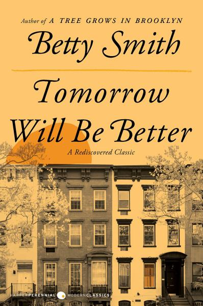 Download Tomorrow Will Be Better Book