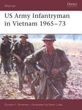 US Army Infantryman in Vietnam 1965–73