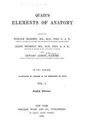 Quain's Elements of Anatomy: Volume 1