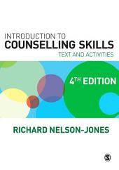 Introduction to Counselling Skills: Text and Activities, Edition 4