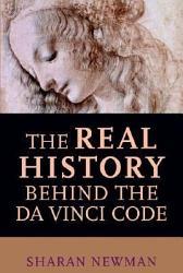 The Real History Behind The Da Vinci Code PDF