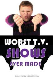 Worst Tv Shows Ever Made: Top 100