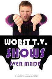 Worst Tv Shows Ever Made: Top 100