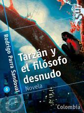 Tarzán y el filósofo desnudo