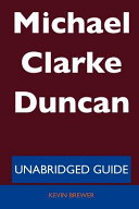 Michael Clarke Duncan   Unabridged Guide PDF