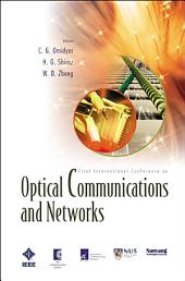 Optical Communications And Networks (With Cd-rom): Proceedings Of The First International Conference On Icocn 2002