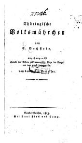 Thüringische Volksmärchen: Angehangen ist: Harald von Eichen, eine romantische Sage der Vorzeit aus dem 10ten Jahrhundert