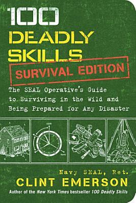 100 Deadly Skills  Survival Edition
