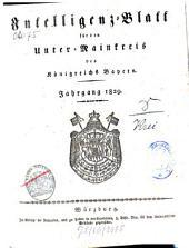 Intelligenzblatt für den Unter-Mainkreis des Königreichs Bayern: 1829