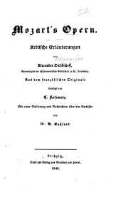 Mozart's Opern: kritische Erläuterungen
