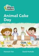 Level 3 - Animal Cake Day