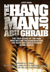 The Hangman of Abu Ghraib