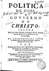 Politica de Dios y govierno de Christo: sacada de la Sagrada Escritura para acierto de rey y reyno en sus acciones
