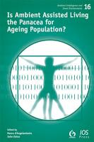Is Ambient Assisted Living the Panacea for Ageing Population  PDF