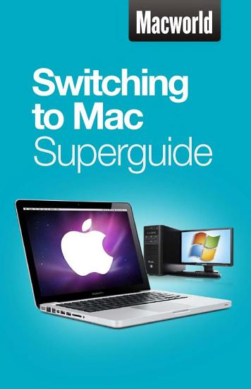 Switching to Mac  Macworld Superguides  PDF
