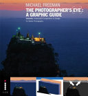 Michael Freeman s the Photographer s Eye