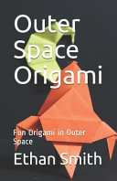 Outer Space Origami