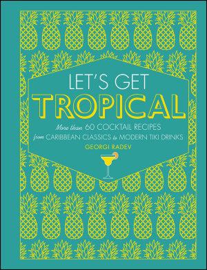 Let s Get Tropical