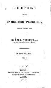 Solutions of the Cambridge Problems: From 1800 to 1820, Volume 1