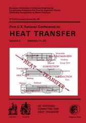 First U.K. National Conference on Heat Transfer: The Institution of Chemical Engineers Symposium Series, Volume 2.86, Volume 2