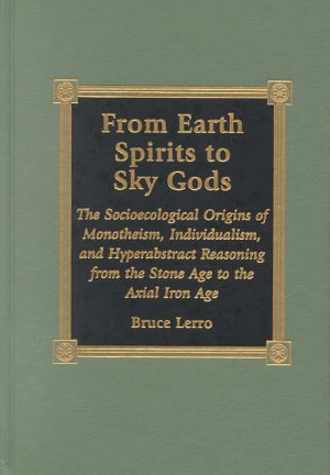 From Earth Spirits to Sky Gods