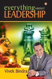Everything About Leadership