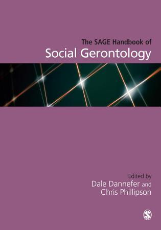 The SAGE Handbook of Social Gerontology PDF