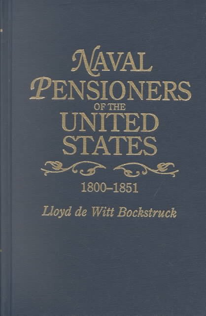 Naval Pensioners of the United States, 1800-1851