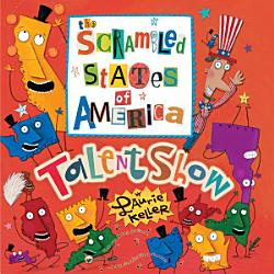 The Scrambled States Of America Talent Show Book PDF