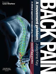 Back Pain   A Movement Problem E Book